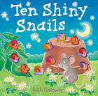 Ten Shiny Snails by Ruth Galloway (Hardback, 2010)