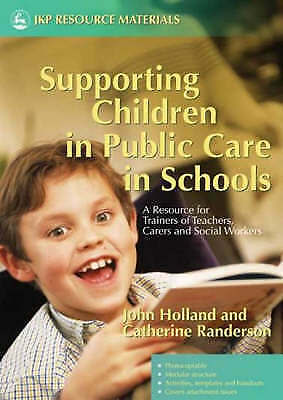 Very Good, Supporting Children in Public Care in Schools: A Resource for Trainer
