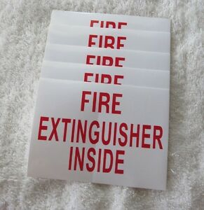 "(5) SELF-ADHESIVE VINYL ""FIRE EXTINGUISHER INSIDE"" SIGN..3"" X 4"" NEW"