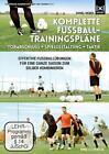 Komplette Fußball-Trainingspläne  Torabschluß + Spielgestaltung + Taktik (2014)