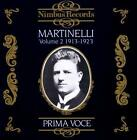 Martinelli Vol.2/Prima Voce von Giovanni Martinelli (2014)
