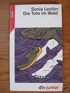 Die Tote im Wald. dtv-pocket, Band 78056 von Sonia ... - Sulzbach-Rosenberg, Deutschland - Die Tote im Wald. dtv-pocket, Band 78056 von Sonia ... - Sulzbach-Rosenberg, Deutschland