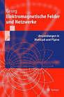 Elektromagnetische Felder Und Netzwerke: Anwendungen in MathCAD Und PSPICE by Otfried Georg (Hardback)
