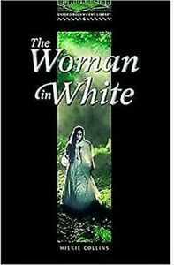 Oxford-Bookworms-Library-Stage-6-2-500-Headwords-The-Woman-in-White
