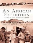 an African Expedition Cairo to Cape Town-1947-1949 9781425935375 Authorhouse