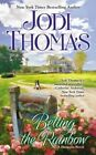 Betting the Rainbow by Jodi Thomas (Paperback / softback, 2014)