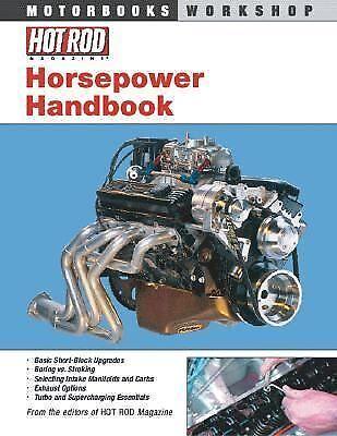 Hot Rod Horsepower Handbook...Automotive Customizing High Performance