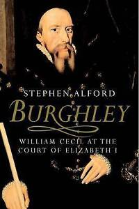Burghley-William-Cecil-at-the-Court-of-Elizabeth-I-by-Alford-Stephen-Paperbac