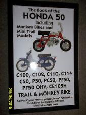 HONDA C100 C102 C110 C114 C50 P50 PC50 PF50 CE105H TRAIL MONKEY BIKE MANUAL >'77