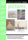Miller's Pictures Price Guide: 2005 by Octopus Publishing Group (Hardback, 2004)