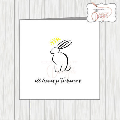Pet With Sympathy Card Loss Bereavement Condolence Bunnies Rabbits Go To Heaven
