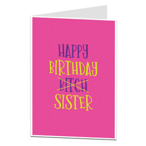 Image Is Loading Funny Sister Birthday Card Perfect For Older Younger