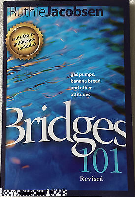 Bridges 101 Revised by Ruthie Jacobsen © 2008 Paperback 110 pages