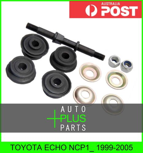 Fits TOYOTA ECHO NCP1/_ Front Stabiliser Anti Roll Sway Bar Link