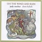 Jody Stecher - Oh the Wind and Rain (1999)