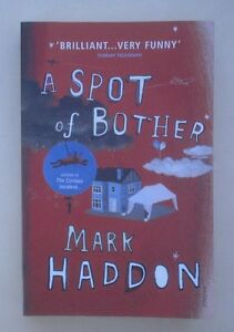 A-spot-of-bother-by-Mark-Haddon