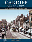 Cardiff Old and New by Mark Isaacs (Paperback, 2004)