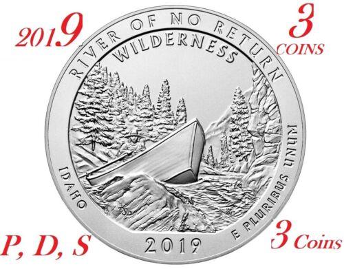 2019 P D S Frank Church River of No Return Wilderness 3-coin set Parks Quarter