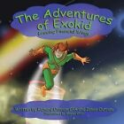 The Adventures of Exokid: Growing Financial Wings by Richard Outram (Paperback / softback, 2013)