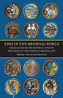 Time in the Medieval World: Occupations of the Months and Signs of the Zodiac in the Index of Christian Art by Penn State University Press (Hardback, 2007)