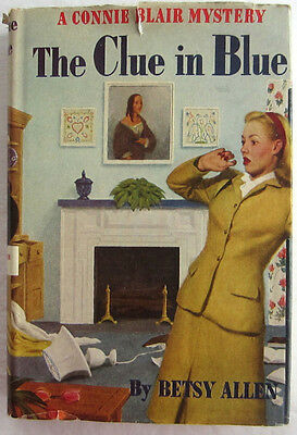 Connie Blair #1 The CLUE IN BLUE Betsy Allen Vintage Dust Jacket