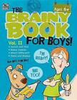 Brainy Book for Boys, Volume 2, Ages 6 - 11: Volume 2 by Thinking Kids (Paperback / softback, 2014)