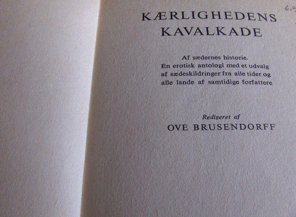 BOG: KÆRLIGHEDENS KAVALKADE - AF SÆDERNES HISTORIE, BOG: