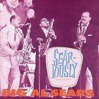 Sear-iously by Al Sears (CD, Feb-2007, Bear Family Records (Germany))