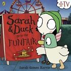 Sarah and Duck Go to the Funfair by Penguin Books Ltd (Paperback, 2014)