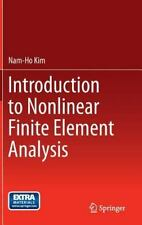 Introduction to Nonlinear Finite Element Analysis by Nam-Ho Kim (2014,...