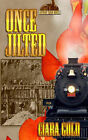 Once Jilted by Ciara Gold (Paperback / softback, 2008)