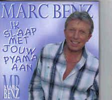 Marc Benz-Ik Slaap Met Jouw Pyama Aan cd single