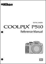 Nikon CoolPix P510  Digital Camera User Guide Instruction  Manual
