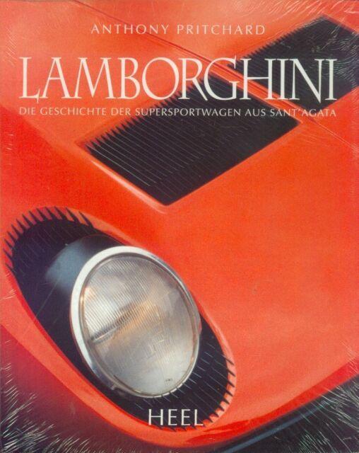 = Lamborghini - Die Geschichte der Supersportwagen aus Sant`Agata =