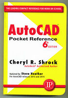 Autocad Pocket Reference, 6th Edition By Cheryl Shrock Updated By Steve Heather