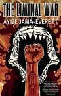 The Liminal War: A Novel by Ayize Jama-Everett (Paperback, 2015)