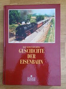 Histoire Des Chemins De Fer, Ralf Roman Rossberg, Sigloch-verlag-afficher Le Titre D'origine