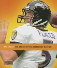The Story of the Baltimore Ravens by MS Sara Gilbert (Paperback / softback, 2013)