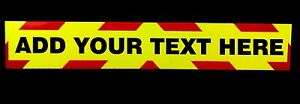 Self-Adhesive-Fluorescent-Warning-Sign-Add-Your-Own-Text