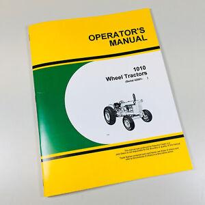OPERATORS MANUAL FOR JOHN DEERE MODEL 1010 DIESEL TRACTOR OWNERS SINGLE ROW CROP