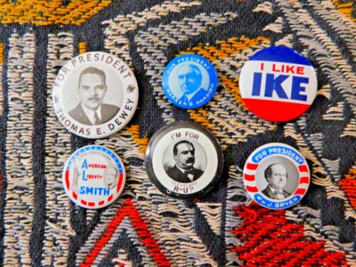 SET OF SIX REPRODUCTION EARLY POLITICAL CAMPAIGN BUTTONS MADE IN 1970's