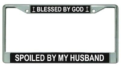 BLESSED BY GOD SPOILED BY MY HUSBAND Soft Pink License Plate Frame Tag Holder