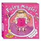 Magic Mechanisms: Fairy Magic! by Pan Macmillan (Hardback, 2010)