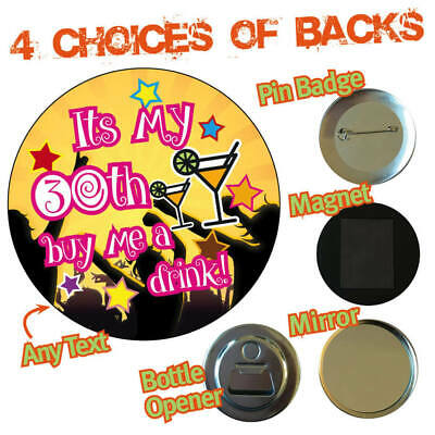 Personalised 21 30 40 50 Sign Birthday Party  Badge Magnet Opener Mirror 710