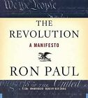 The Revolution: A Manifesto by Ron Paul (CD-Audio, 2008)