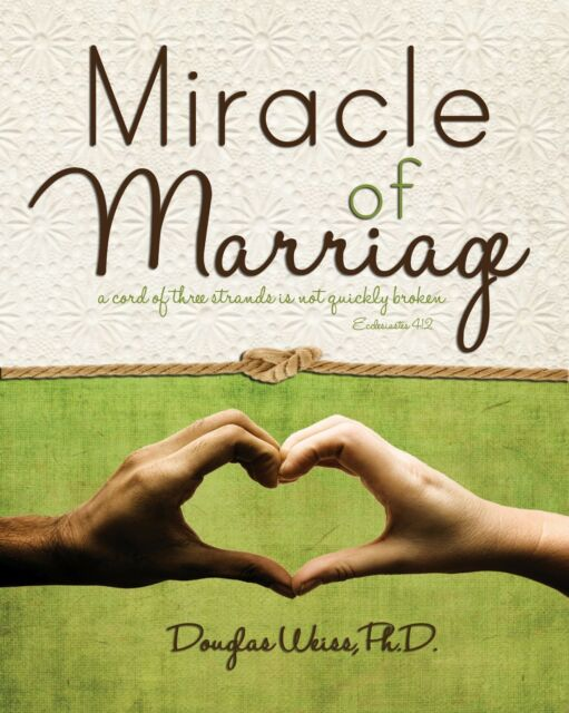 Miracle of Marriage