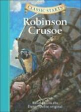Classic Starts®: Robinson Crusoe : Retold from the Daniel Defoe Original by Daniel Defoe (2006, Hardcover)
