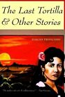 The Last Tortilla: And Other Stories by Sergio Troncoso (Paperback, 1999)