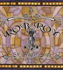 Rob Roy by Sir Walter Scott (CD-Audio, 2013)