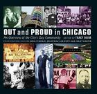 Out and Proud in Chicago : An Overview of the City's Gay Community (2008, Hardcover)